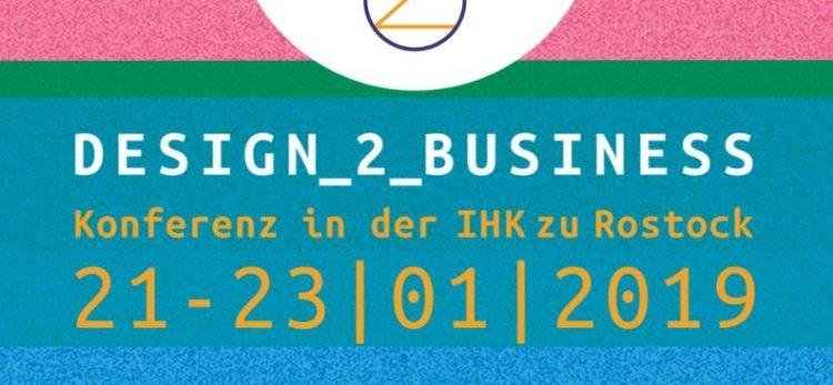 """[MCR zu Gast bei] Konferenz """"Design-2-Business"""" 21.-23.01. 2019"""